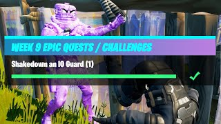 Shakedown an IO Guard (1) - Fortnite Week 9 Challenges