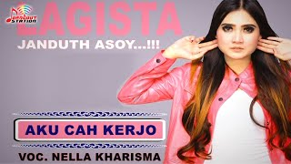 Nella Kharisma - Aku Cah Kerjo (Official Video)