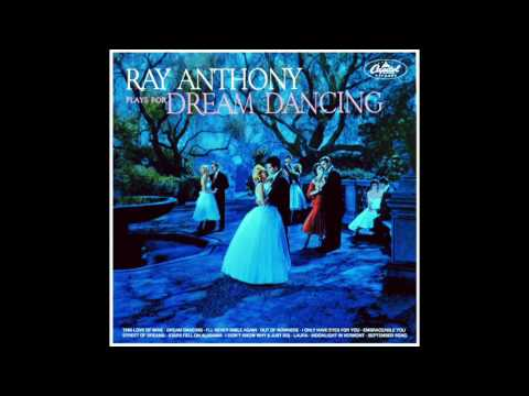 Ray Anthony Plays for Dream Dancing