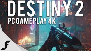 DESTINY 2 PC GAMEPLAY 4K 60FPS