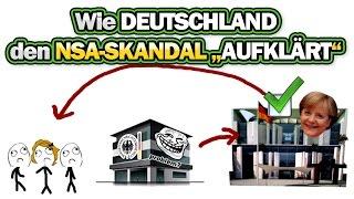 """Wie Deutschland den NSA-Skandal """"AUFKLÄRT"""" [ARMES DEUTSCHLAND]"""