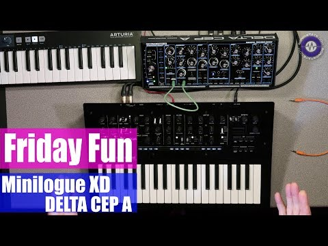 Friday Fun: Minilogue XD and Delta CEP A Synth Jam