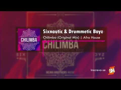 Sixnautic & Drummetic Boyz - Chilimba (Original Mix) [AFRO HOUSE]