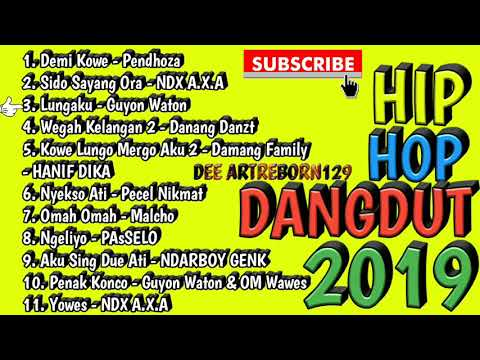 Hip Hop Dangdut Jawa 2019 || NDX AXA & KONCO