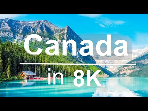 Canada in 8K ULTRA HD HDR - 2nd Largest country in the world (60 FPS)
