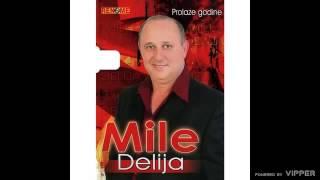 Mile Delija - Oras - (Audio 2008)