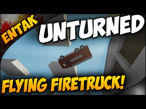 Unturned Gameplay ➤ Flying Firetruck! Awesome Glitch & How To Do It!