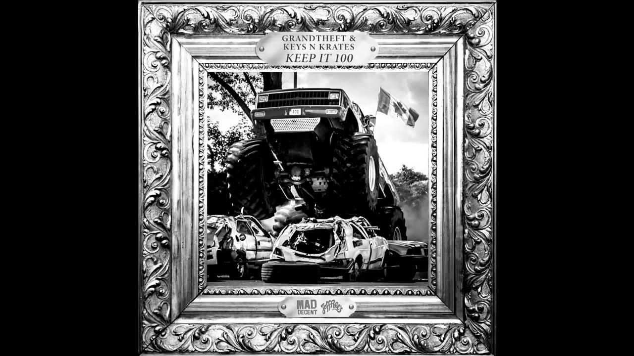 Grandtheft & Keys n Krates × Keep it 100 × TRAP Remix