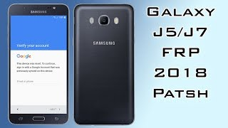 FRP 2018 SAMSUNG GALAXY J5/J7 2016 BYPASS GOOGLE ACCOUNT LAST UPDATE