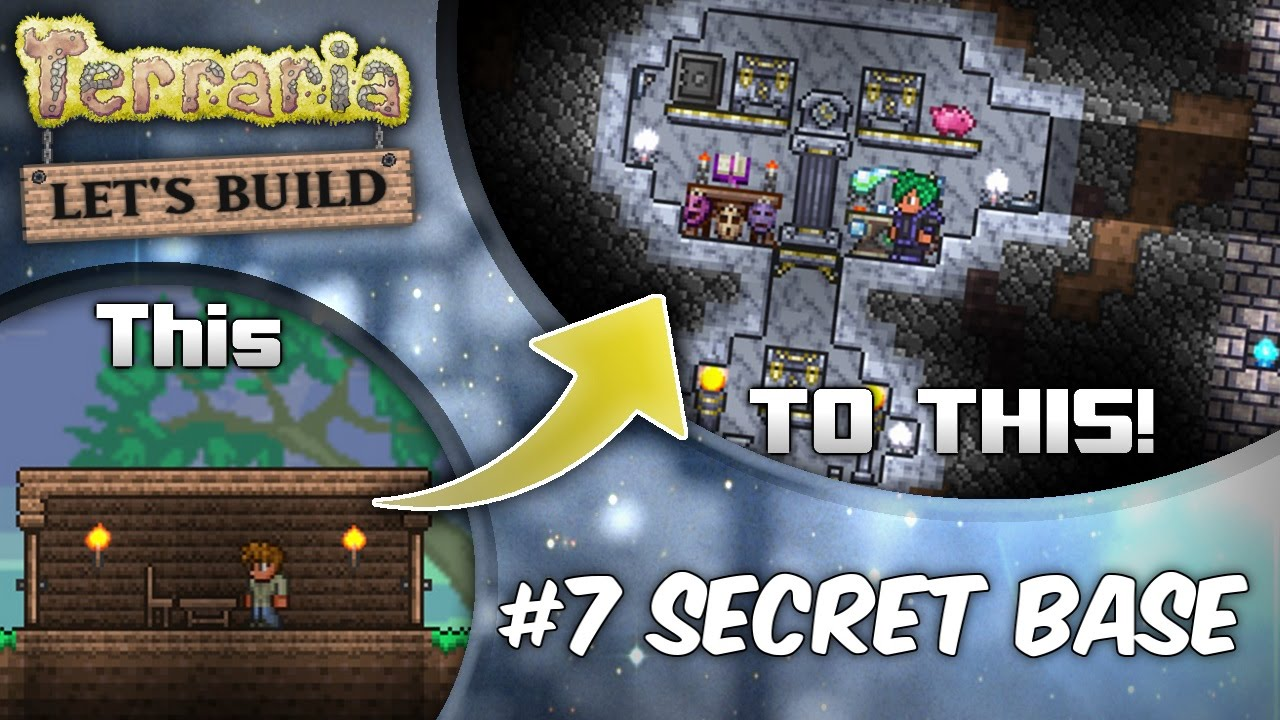 Terraria 1 3 Let S Build Ep7 Secret Bases Terraria