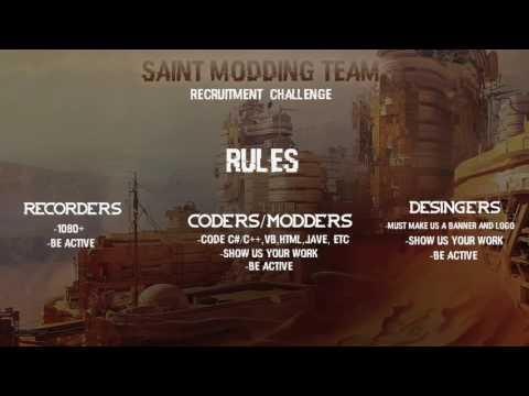 Recruiting Now! Saint Modding Team