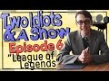 Two Idiots & A Show - S1 Episode 06 -