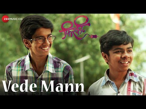 Vede Mann - Firkee Marathi Movie Video Song