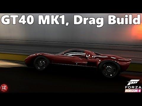 Forza Horizon 4: Ford GT40 MK1, Drag/Top Speed Build! 1,000+ HP, Twin Turbo