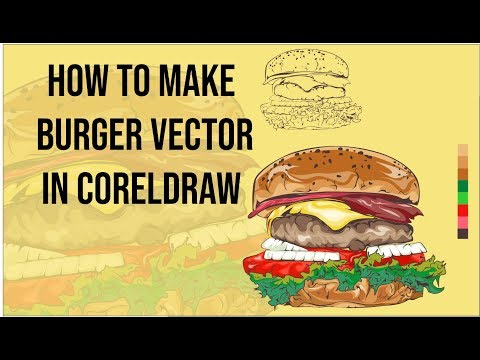HOW TO MAKE BURGER VECTOR IN CORELDRAW