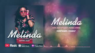 Cover images Melinda - Ada Bayangmu (Wave Rmx) (Official Video Lyrics) #lirik