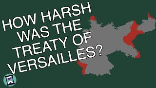 How Harsh was the Treaty of Versailles Really? (Short Animated Documentary)