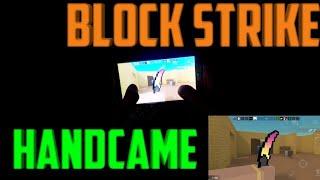BLOCK STRİKE (HANDCAM GAMEPLAY)!!?