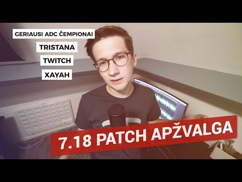 LoL 7.18 Patch'o apžvalga