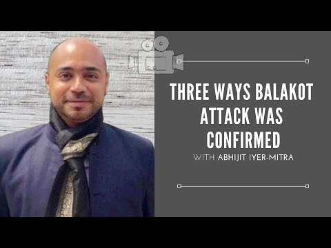 Three ways India confirmed that the hits on Balakot were successful - shared for the first time
