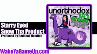 Snow Tha Product - Starry Eyed (Unorthodox .5 Mixtape)