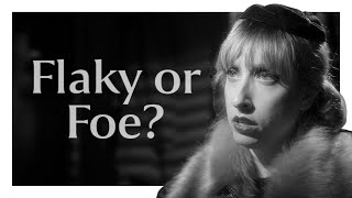 Do You Hate Me Or Are You Just Flaky?