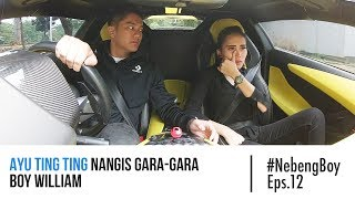 #NebengBoy Eps. 12 - Ayu Ting Ting Nangis Gara-Gara Boy William?!