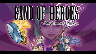 Band Of Heroes-Walkthrough