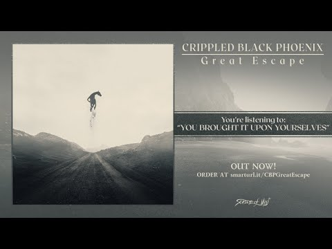 Crippled Black Phoenix - You Brought It Upon Yourselves