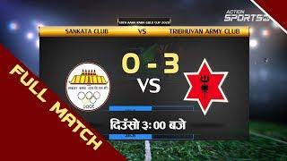 Sankata Club VS Tribhuvan Army Club    18th Aaha Rara Gold Cup 2020