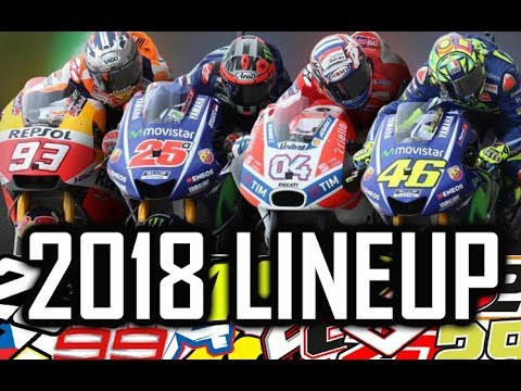 2018 LINEUP MOTO GP - Riders & Team - HD