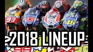 2018 LINEUP MOTO GP - Riders & Team - HD