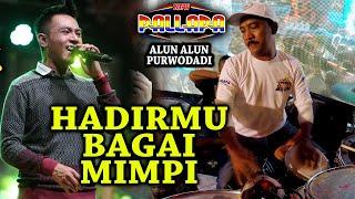 Download HADIRMU BAGAI MIMPI - Merdu sekali GERRY MAHESA - New Pallapa Purwodadi