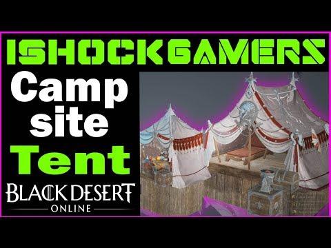 Black Desert Campsite Tent Guide - iShockGamers
