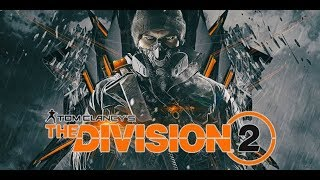 Tom Clancy's The Division 2 -- Gameplay Walkthrough Trailer (E3 2018) World Premiere