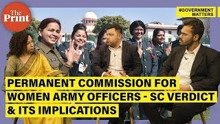 Permanent commission for women Army officers - the disagreement, why SC okayed it & the implications