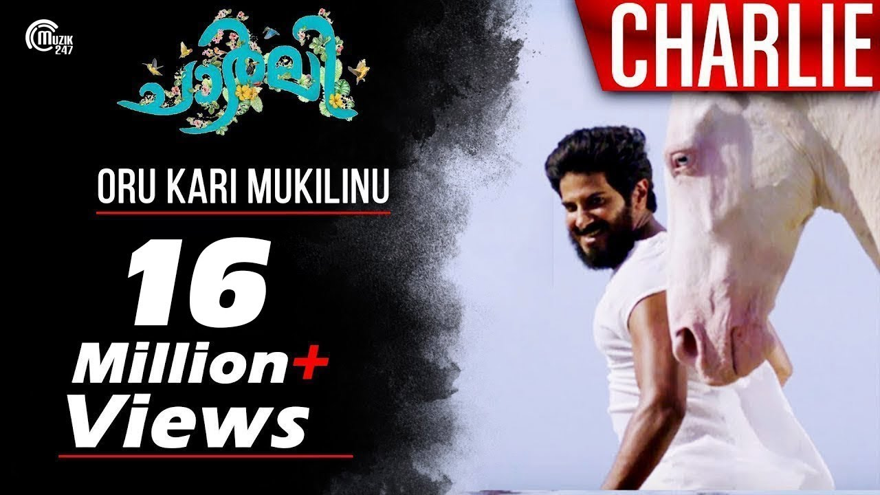 Download Charlie | Oru Kari Mukilinu Song Video | Dulquer Salmaan, Parvathy,Martin Prakkat | Official