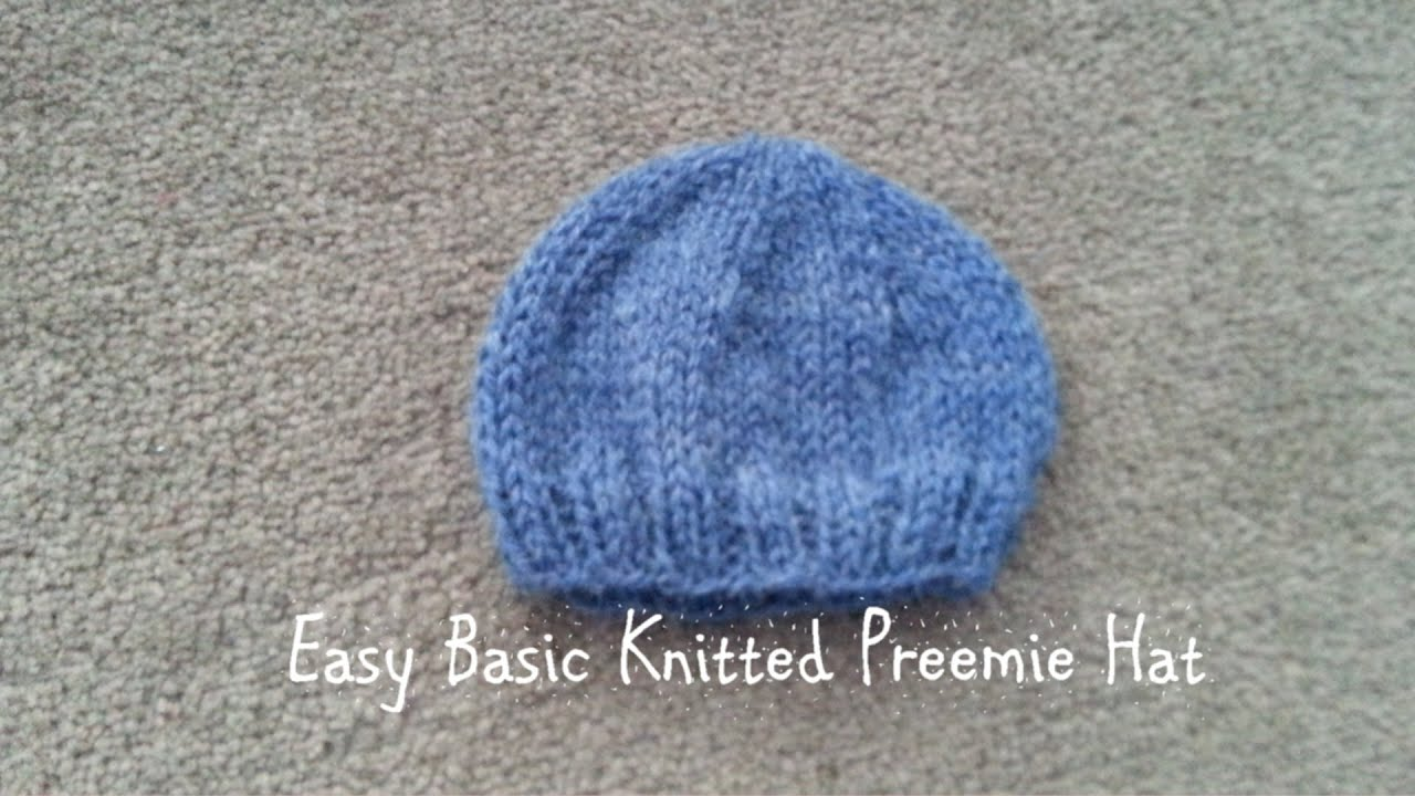 Easy Basic Knitted Preemie Hat - YouTube
