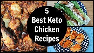 5 of the Best Keto Chicken Recipes