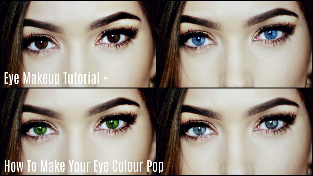 How To Make Your Eye Colour Pop  Makeup For Your Eyes