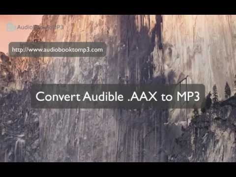 Audible AAX/AA to MP3 to Play anywhere on Mac.