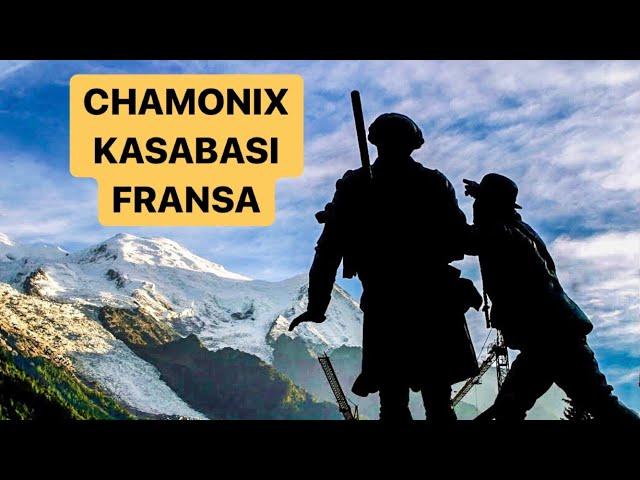 Chamonix Village, Mont Blanc, French Alps / Chamonix Kasabası, Fransız Alpleri