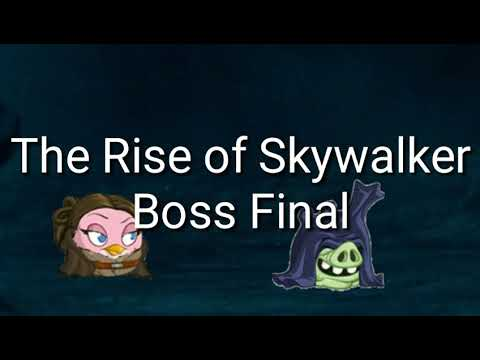 Angry Birds Star Wars The Rise Of Skywalker Boss Final Fan Made Youtube