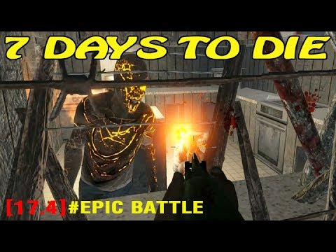 Штурм ► 7 Days to Die Alpha17 ► Опасный дом