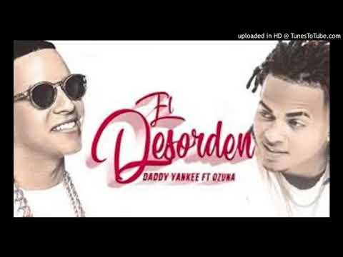 Ozuna Ft. Daddy Yankee - El Desorden (WWW.ELGENERO.COM)