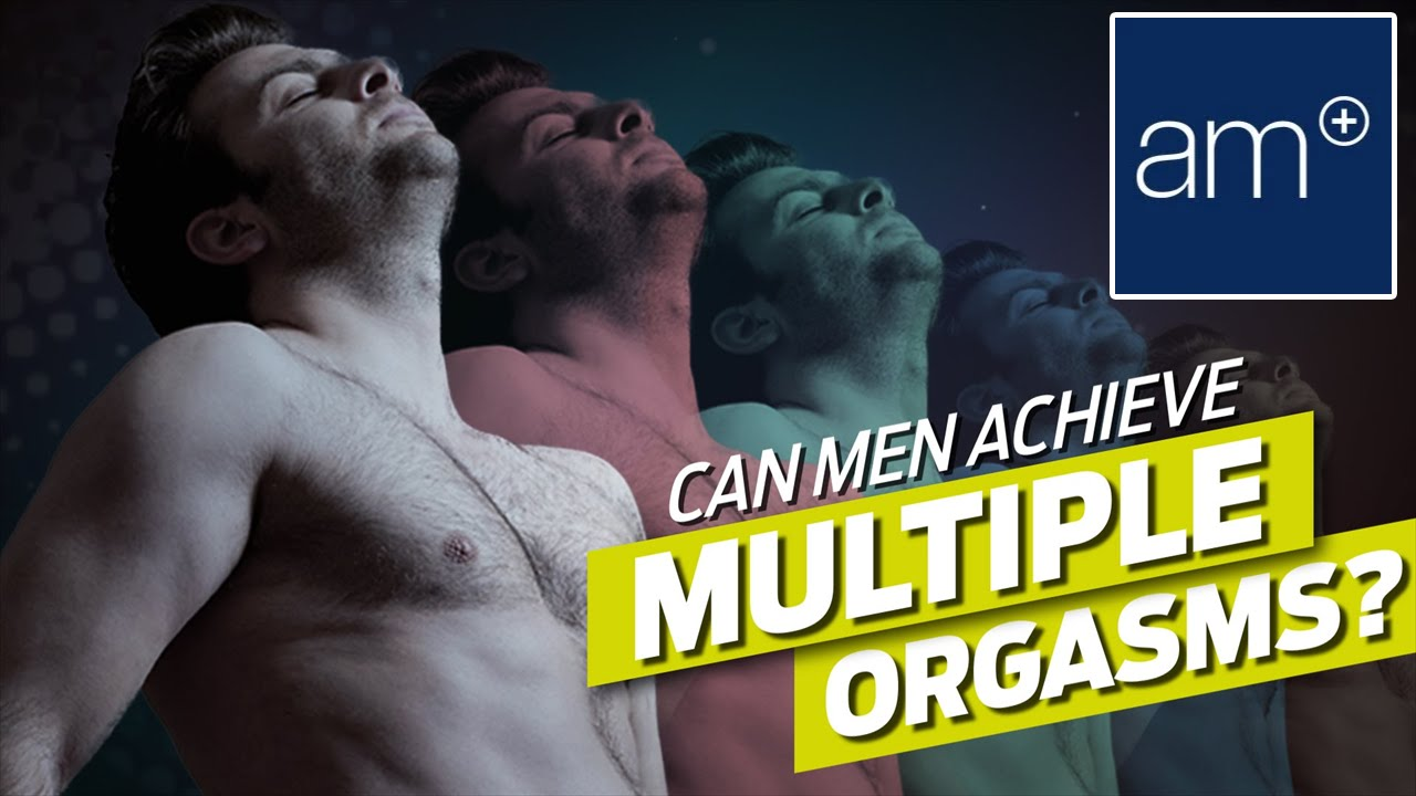 Orgasm male mutilple