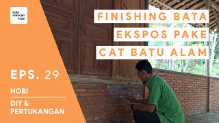 FINISHING BATA EKSPOSE LOKAL DENGAN CAT BATU ALAM