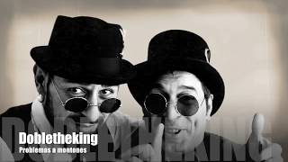 Dobletheking- Problemas a montones- Videoclip