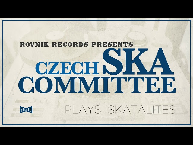 Czech Ska Committee - Scrap iron (The Skatalites)