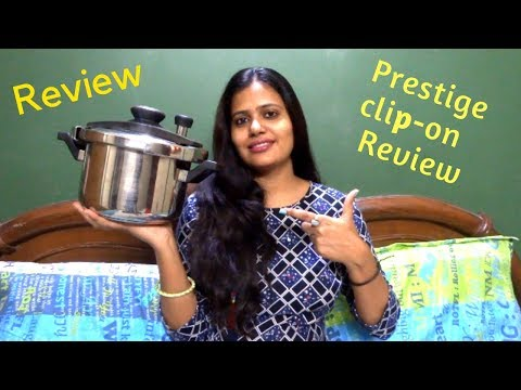 Prestige Clip-On Cooker Review in Hindi | Prestige Cooker || stainless steel pressure cooker review